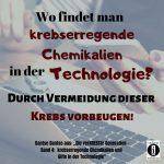 """Spruch des Tages 30. September 2019: """"Krebsprävention durch Vermeidung von Giften in der Technologie"""""""