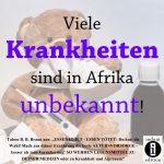 Viele Krankheiten sind in Afrika unbekannt!/Spruch des Tages 20. Dezember 2019