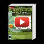"""Unterschätztes Heilmittel: Kräuter und Gewürze / NEU: """"Würz Dich gesund"""" von Dantse Dantse"""