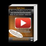 """Burnout – eine Volkskrankheit / NEU: """"Burnout-Epidemie"""" von Tello Talla"""