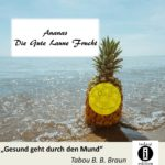 Ananas, die Gute-Laune-Frucht / Spruch des Tages 03.06.2020