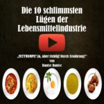 Die 10 schlimmsten Lügen der Lebensmittelindustrie/Videobeitrag