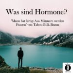 Was sind Hormone?/Spruch des Tages 24. August 2020
