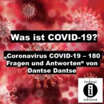 Was ist COVID-19?/Spruch des Tages 15. September 2020