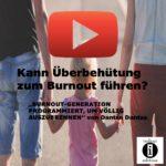Kann Überbehütung in der Kindheit zum Burnout führen?/Videobeitrag