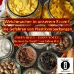 Weichmacher in unserem Essen? Die Gefahren von Plastikverpackungen/Spruch des Tages 08. September 2020