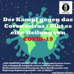 Der Kampf gegen das Coronavirus - Gibt es eine Heilung von COVID-19?