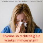 Erkenne so rechtzeitig ein krankes Immunsystem! // Spruch des Tages 25.12.