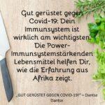 Gut gerüstet gegen Covid-19: Dein Immunsystem ist wirklich am wichtigsten. Die Power-Immunsystemstärkenden Lebensmittel helfen Dir, wie die Erfahrung aus Afrika zeigt.