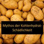 Mythos der Kohlenhydrat-Schädlichkeit