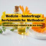 Medizin - hinterfrage herkömmliche Methoden! // Spruch des Tages 26.01.21
