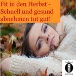Fit in den Herbst – Schnell und gesund abnehmen tut gut!