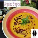 Vegane Suppe // Spruch des Tages 02.09.21