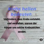 """Spruch des Tages 26. August 2019: """"Wenn Krebs aufhört eine Krankheit zu sein und zum Krankheitssymptom für schlechte Ernährung, Chemikalien und Lebensstil wird"""""""