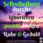 """Spruch des Tages 31. Mai 19: """"Selbstheilung"""""""