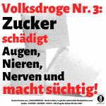 """Spruch des Tages 06. Juni 19: """"Volksdroge Nr. 3: Zucker"""""""