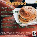 Fastfood kann zu einem früheren Tod führen / Spruch des Tages 26. November 2019