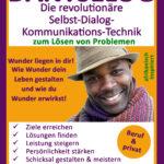 DANTSELOG - Die revolutionäre Selbst-Dialog-Kommunikationstechnik zum Lösen von Problemen.