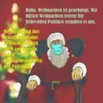 Weihnachten darf gefeiert werden, die Politiker erlauben es uns gnädigerweise