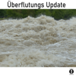 Überflutungen in Deutschland und mehr – Update // Spruch des Tages 13.08.21